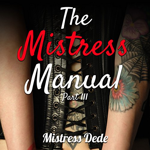 The Mistress Manual Part III audiobook cover art
