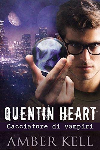 Quentin Heart: Cacciatore di Vampiri