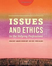 Issues and Ethics in the Helping Professions (Book Only) by Corey, Gerald, Corey, Marianne Schneider, Corey, Cindy, Call (2014) Hardcover