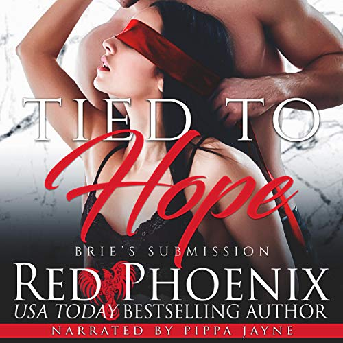 Tied to Hope: Brie's Submission, Book 18