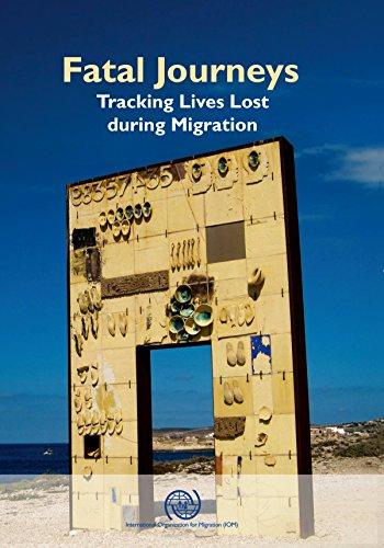 Migration, I: Fatal Journeys: Tracking Lives Lost During Migration