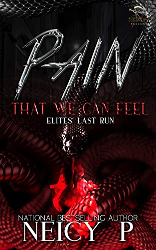 Pain That We Can Feel: The Elites Last Run (English Edition)