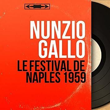 Le festival de Naples 1959 (feat. Piubeni-Mazzocchi et leur orchestre) [Mono Version]