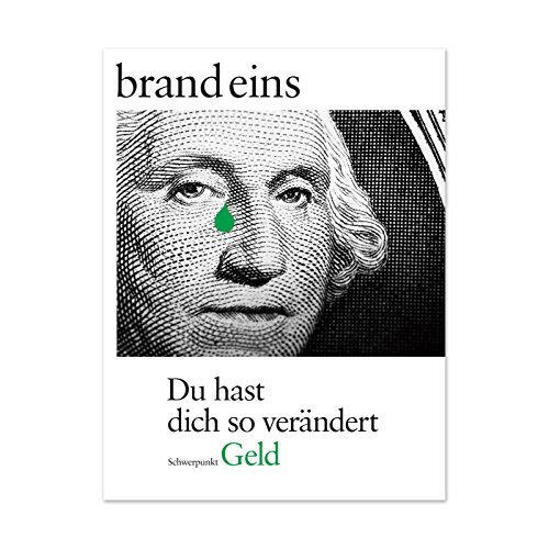 brand eins audio: Geld                   By:                                                                                                                                 brand eins                               Narrated by:                                                                                                                                 Katja Pilaski,                                                                                        Nina Schürmann,                                                                                        Michael Bideller,                   and others                 Length: 3 hrs and 49 mins     Not rated yet     Overall 0.0