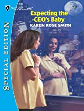 EXPECTING THE CEO'S BABY (Silhouette Special Edition Book 1535)