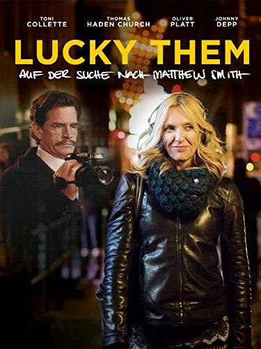 Lucky Them: Auf der Suche nach Matthew Smith [dt./OV]