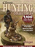 Classic Hunting Collectibles: Identification & Price Guide (English Edition)