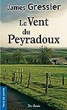 Le Vent du Peyradoux (Romans et recits du terroir)