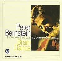 Brain Dance by PETER BERNSTEIN (1997-06-24)