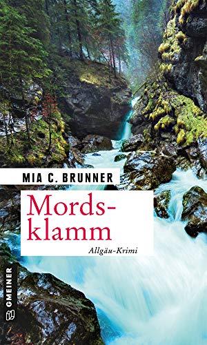Mordsklamm: Allgäu-Krimi (Kommissare Jessica Grothe und Florian Forster 4)