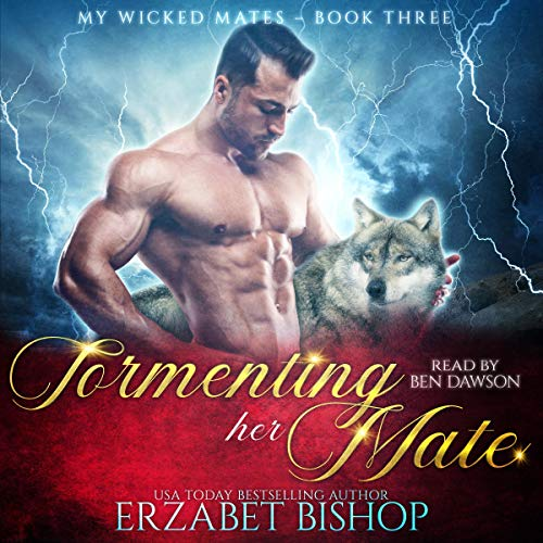 Tormenting Her Mate Audiobook By Erzabet Bishop cover art