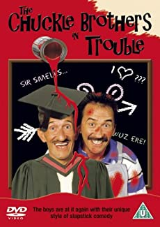 The Chuckle Brothers In Trouble Dvd British Comedy Guide