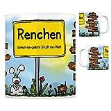 Renchen - Einfach die geilste Stadt der Welt Kaffeebecher Tasse Kaffeetasse Becher mug Teetasse Büro Stadt-Tasse Städte-Kaffeetasse Lokalpatriotismus Spruch kw Erlach Lahr Paris London Offenburg