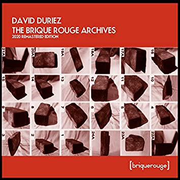 David Duriez : The Brique Rouge Archives