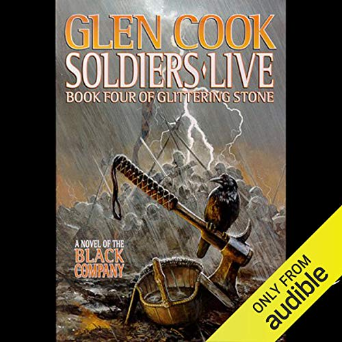 Soldiers Live Audiobook By Glen Cook cover art