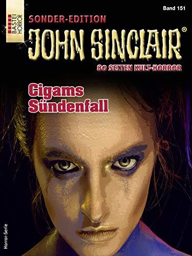 John Sinclair Sonder-Edition 151 - Horror-Serie: Cigams Sündenfall