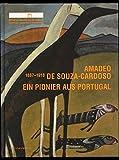 Amadeo de Souza-Cardoso (1887-1918): Ein Pionier aus Portugal - Sebastian Giesen