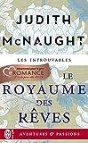 Le royaume des rêves (J'ai lu Aventures & Passions t. 12415) - Format Kindle - 9782290187050 - 5,99 €