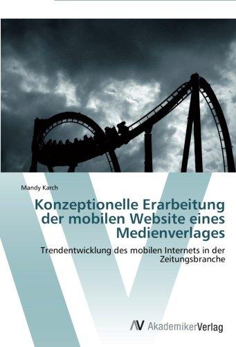 Konzeptionelle Erarbeitung der mobilen Website eines Medienverlages: Trendentwicklung des mobilen Internets in der Zeitungsbranche