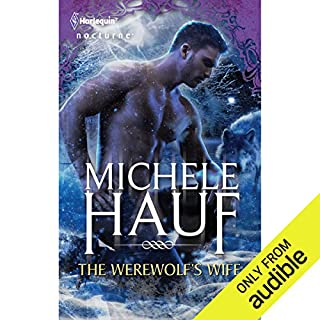 The Werewolf's Wife                   By:                                                                                                                                 Michele Hauf                               Narrated by:                                                                                                                                 Sasha Dunbrook                      Length: 7 hrs and 2 mins     337 ratings     Overall 3.6