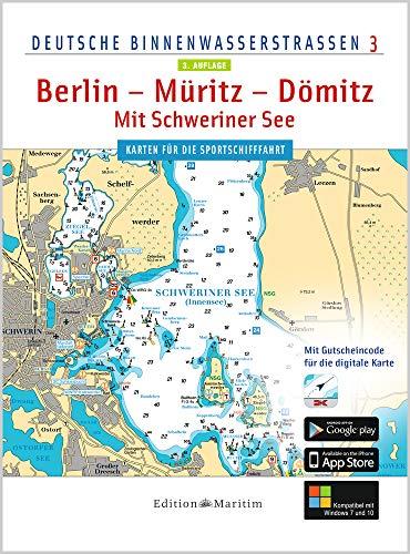 Berlin - Müritz - Dömitz / Mit Schweriner See: Deutsche Binnenwasserstraßen 3