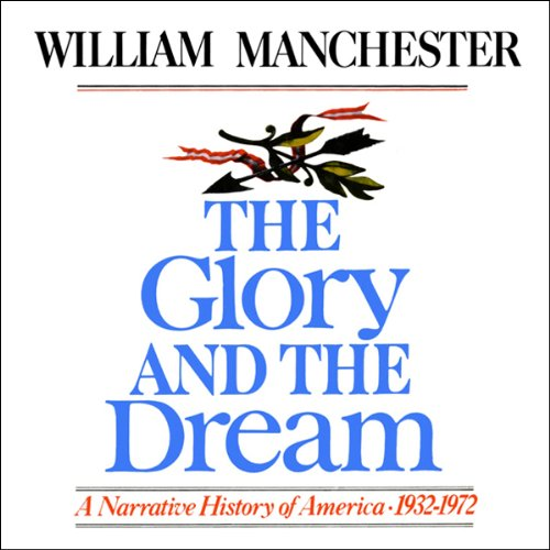 The Glory and the Dream cover art