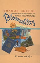 Bloomability by Sharon Creech (2001-01-01)