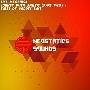 Tales Of Goddes Bast / Jorney With Anubis