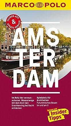 MARCO POLO Reiseführer Amsterdam: Reisen mit Insider-Tipps. Inkl. kostenloser Touren-App und Events&News: Duitstalige gids voor Amsterdam