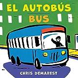 El Autobús/Bus (bilingual board book) (Spanish and English Edition)