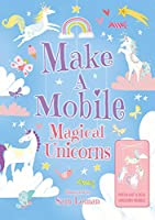 Make a Mobile: Magical Unicorns