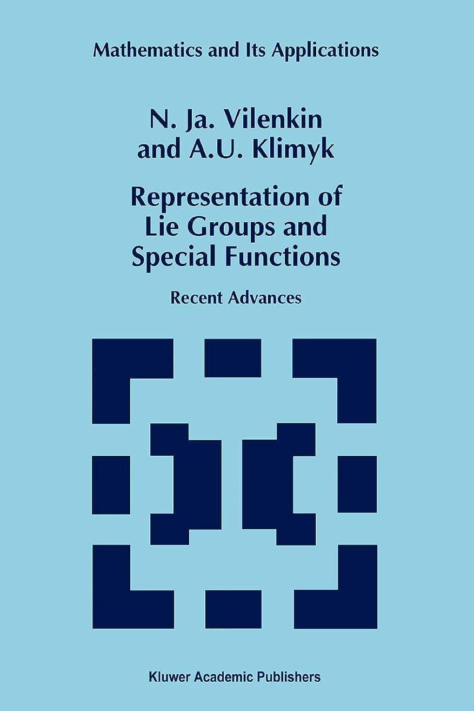 松原理セミナーRepresentation of Lie Groups and Special Functions: Recent Advances (Mathematics and Its Applications)