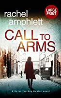 Call to Arms: A Detective Kay Hunter murder mystery