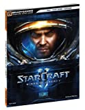 StarCraft II - Wings of Liberty (Bradygames Signature Guides) by BradyGames (2010-07-27) - Brady Games - 27/07/2010