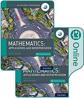 Oxford IB Diploma Programme IB Mathematics: applications and interpretation, Standard Level, Print and Enhanced Online Cou...