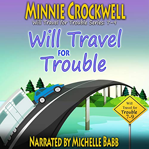 Will Travel for Trouble Boxed Set (Books 7-9)  By  cover art