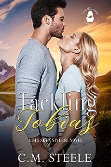 Tackling Tobias: A Big Sky Universe Novel (Lady Boss Presents: Big Sky Universe) by [C.M. Steele, Lady Boss Press]
