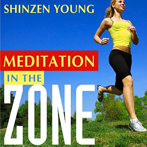 Meditation in the Zone audiobook cover art