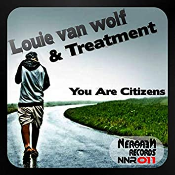 You Are Citizens