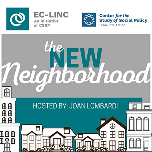 The New Neighborhood Podcast By Center for the Study of Social Policy cover art
