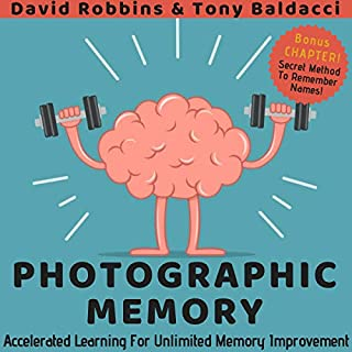 Photographic Memory: Accelerated Learning for Unlimited Memory Improvement audiobook cover art