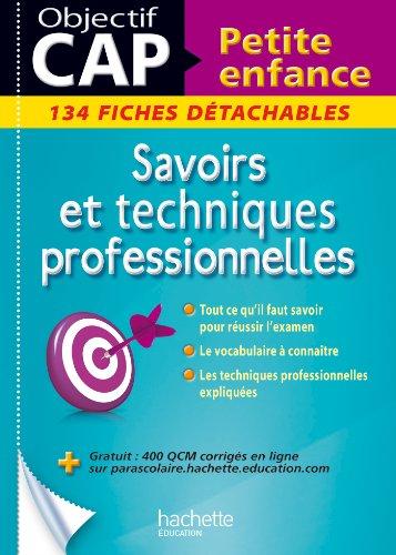 Fiches CAP Petite enfance Savoirs et techniques professionnelles (Objectif Bac Fiches) (French Edition)