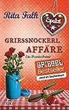 Grießnockerlaffäre: Der vierte Fall für den Eberhofer, Ein Provinzkrimi (Franz Eberhofer, Band 4) - Rita Falk