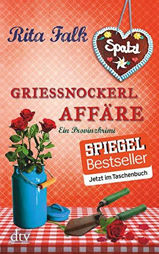 Grießnockerlaffäre: Der vierte Fall für den Eberhofer, Ein Provinzkrimi (Franz Eberhofer, Band 4)