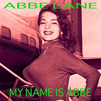 My Name is Abbe