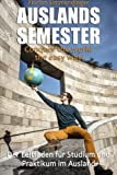 Auslandssemester: Conquer the world the easy way!