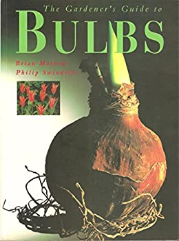 The Gardener's Guide to Bulbs 1857327446 Book Cover
