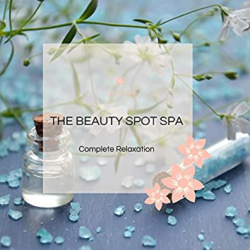 The Beauty Spot Spa - Complete Relaxation