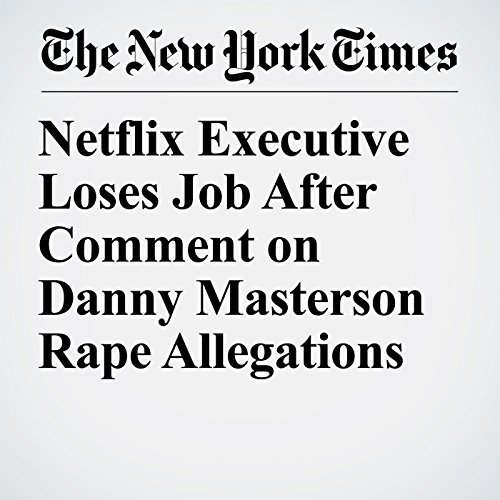 Netflix Executive Loses Job After Comment on Danny Masterson Rape Allegations copertina