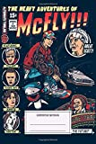 Composition Notebook: Tv Shows The Heavy Adventures Of Mcfly My Artwork Composition Notebobok Over...